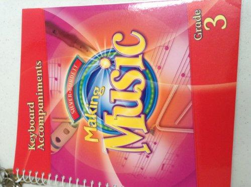 9780328077731: Making Music Keyboard Accompaniments - Grade 3 Teacher's Edition Part 2 (Spiral Bound)
