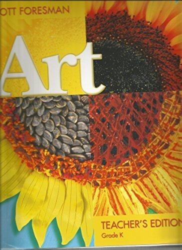9780328080397: Scott Foresman Art (Grade K) Teacher Edition