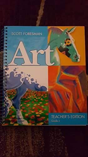 9780328080410: Scott Foresman Art: Grade 2: Teacher's Edition
