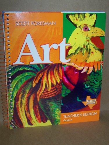 9780328080526: Scott Foresman Art Texas Edition (Grade 4)