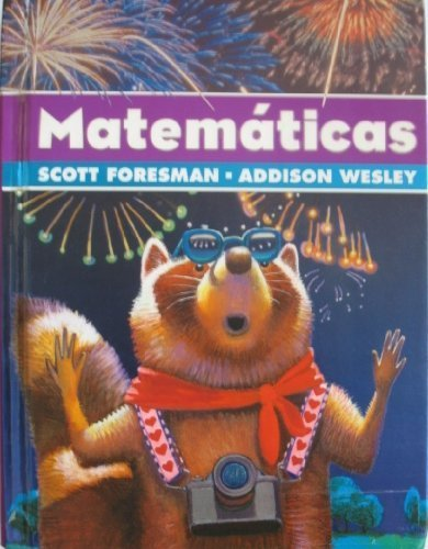 9780328081295: Scott Foresman Addison Wesley Math 2005 Spanish Student Edition Grade 4