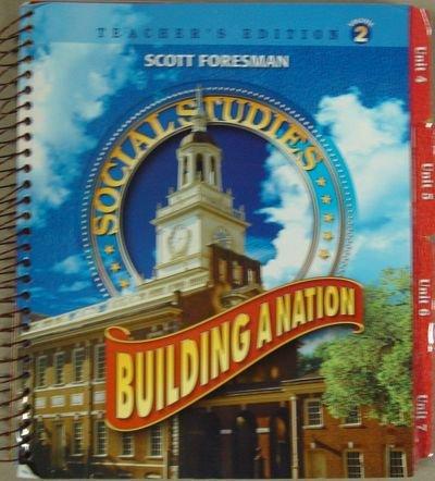 9780328081684: Building a Nation Teacher's Edition Volume 2 (Scott Foresman Social Studies)