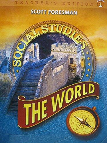 9780328081714: The World Grade 6 Volume 1 Teacher's Edition (Scott Foresman Social Studies)