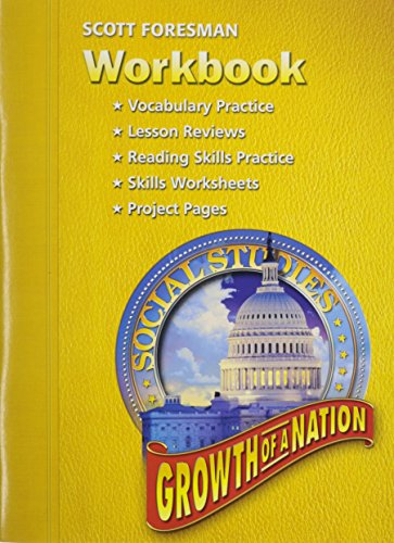 9780328081806: SOCIAL STUDIES 2005 WORKBOOK GRADE 5 AND 6 GROWTH OF A NATION (Scott Foresmen Social Studies 2005)