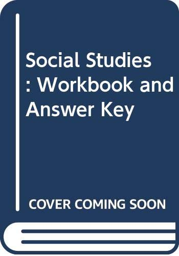 Social Studies: Workbook and Answer Key: Carol Berkin