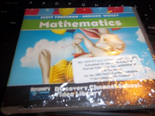 SCOTT FORESMAN ADDISON-WESLEY MATH 2004 DISCOVERY CHANNEL SCHOOL VIDEO LIBRARY CD-ROM GRADE 1: ...
