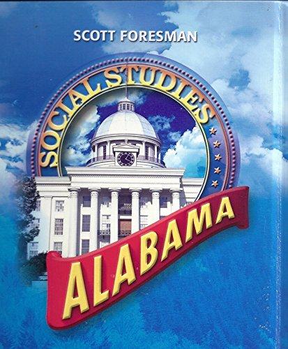 Scott Foresman Social Studies: Alabama: Scott Foresman