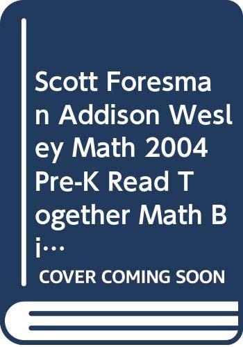 SCOTT FORESMAN ADDISON WESLEY MATH 2004 PRE-K: Scott Foresman