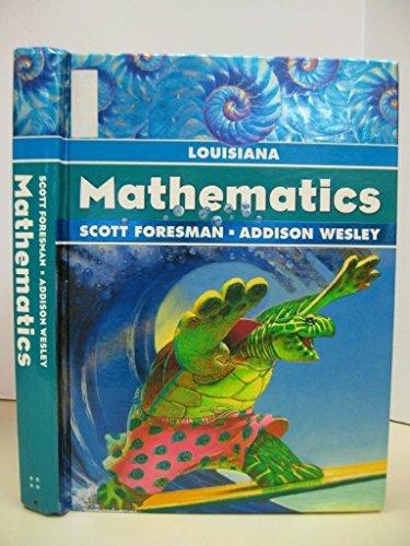 9780328102532: LOUISIANA MATHEMATICS SCOTT FORESMAN ADDISON WESLEY (2006 Hardcover)
