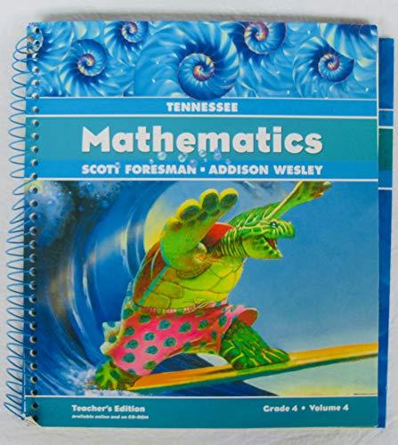 Mathematics: Tennessee Teacher's Edition, Grade 4, Volume 4 (2006 Copyright): Charles et al.
