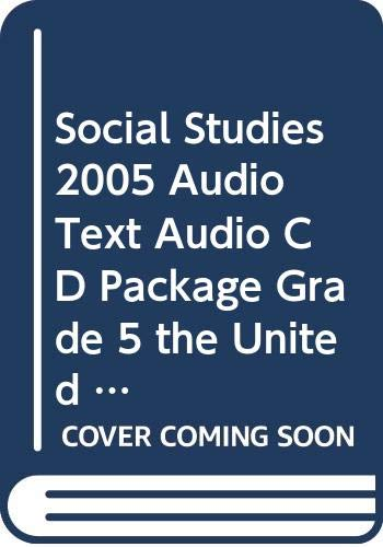 9780328104185: SOCIAL STUDIES 2005 AUDIO TEXT AUDIO CD PACKAGE GRADE 5 THE UNITED STATES
