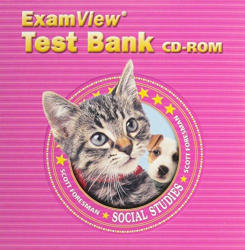 SCOTT FORESMAN SOCIAL STUDIES 2005 EXAMVIEW TEST: Scott Foresman