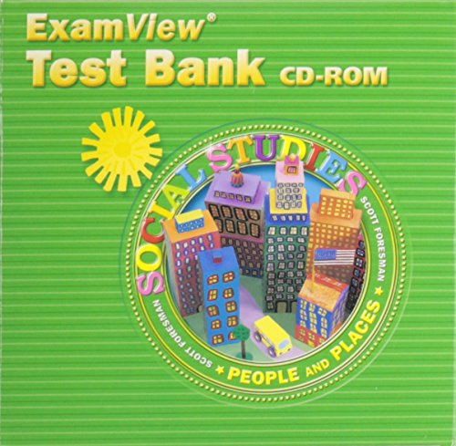 Scott Foresman Social Studies 2005 Examview Test