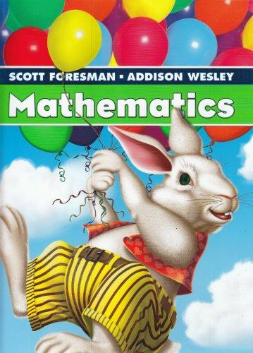 9780328117055: SCOTT FORESMAN ADDISON WESLEY MATH 2005 STUDENT EDITION SINGLE VOLUME GRADE 1
