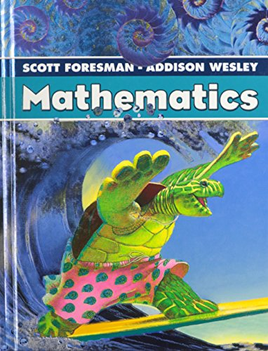 Scott Foresman Addison Wesley Math 2005 Student: Scott Foresman; Addison-Wesley