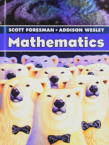 9780328117109: SCOTT FORESMAN ADDISON WESLEY MATH 2005 STUDENT EDITION SINGLE VOLUME GRADE 6