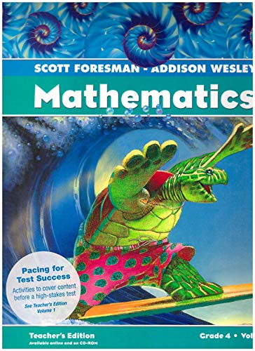 9780328117284: Scott Foresman - Addison Wesley Mathematics (Grade 4 Volume 2) [TEACHER'S EDITION]