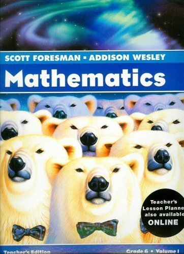 9780328117352: Mathematics: Teacher's Edition Grade 6 Volume 1