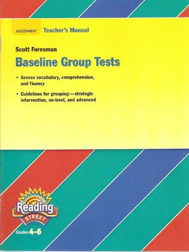 Scott Foresman Baseline Group Tests Grades 4: N /A