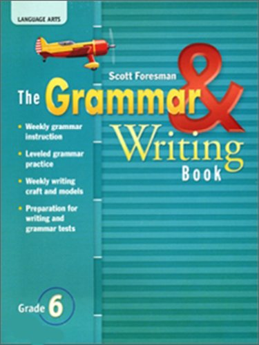 READING 2007 GRAMMAR AND WRITING BOOK GRADE: Foresman, Scott