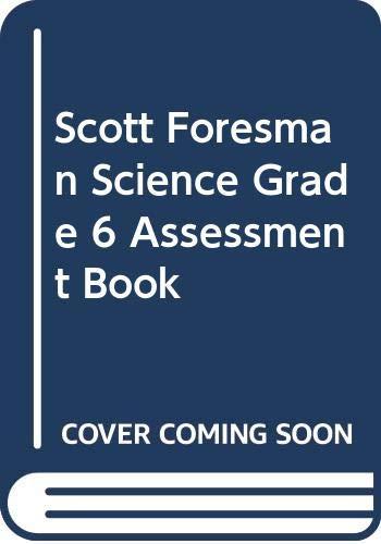 9780328126347: Scott Foresman Science Grade 6 Assessment Book