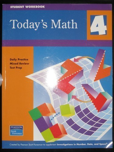 9780328126552: INVESTIGATIONS 2006 TODAYS MATH: DAILY PRACTICE MIXED REVIEW TEST PREP GRADE 4