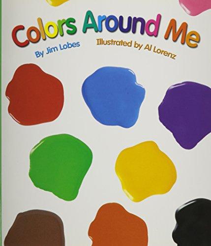 9780328130344: Reading 2007 Listen to Me Reader, Grade K, Unit 1, Lesson 1, Below Level: Colors Around Me