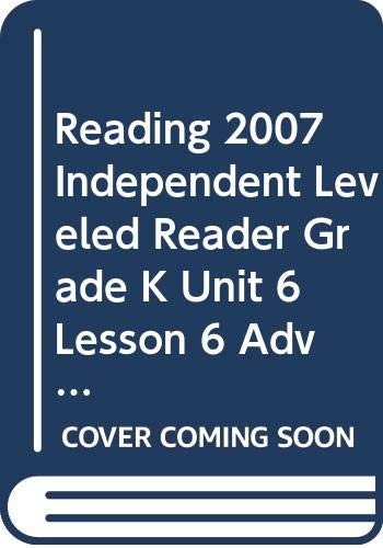 9780328131419: Reading 2007 Independent Leveled Reader Grade K Unit 6 Lesson 6 Advanced (Safe House) (Scott Foresman)