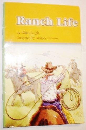 9780328133161: Ranch Life, Reader Grade 2 ,Unit 6, Lesson 4