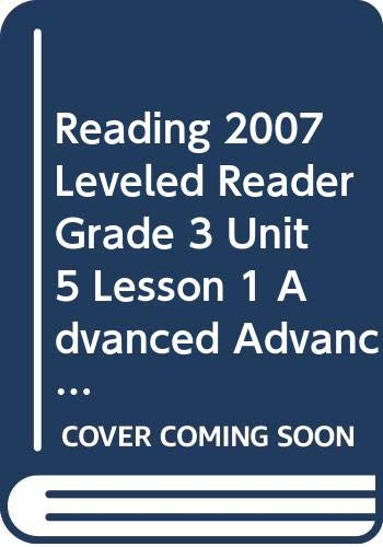 Reading 2007 Leveled Reader Grade 3 Unit: Marilyn Greco