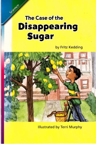 9780328142064: The Case of the Disappearing Sugar