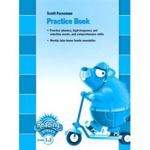 9780328145164: Reading Street, Grade 1.2: Practice book