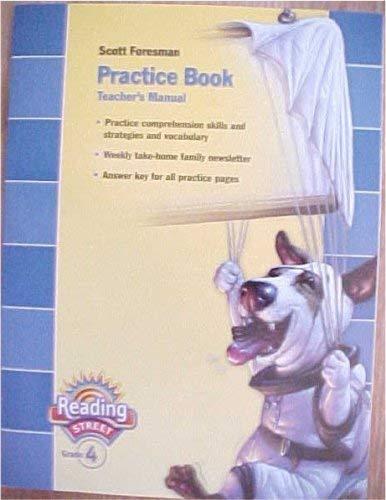 9780328145362: Scott Foresman Practice Book Teacher's Manual Reading Street Grade 4