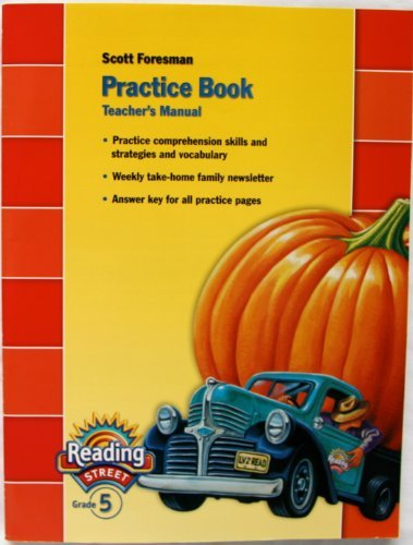 Practice Book: Reading Street, Grade 5, Teachers: Scott Foresman