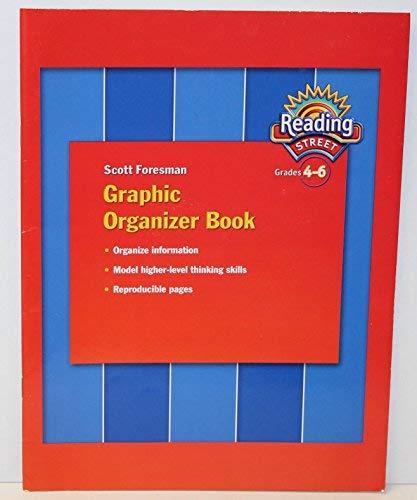 Graphic Organizer Book, Reading Street, Grades 4-6 (ISBN:0328145971) [Paperback: N /A