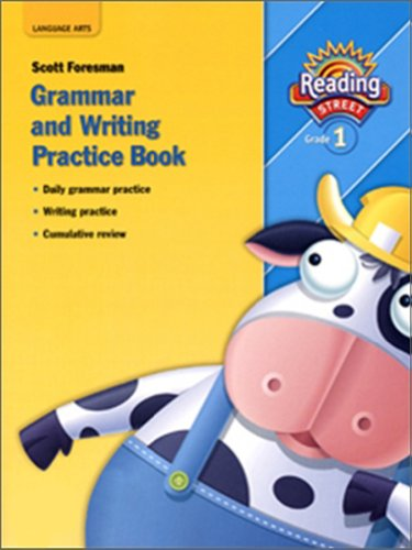 9780328146222: READING 2007 GRAMMAR AND WRITING PRACTICE BOOK GRADE 1 (Reading Street)