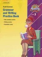 9780328146246: READING 2007 GRAMMAR AND WRITING PRACTICE BOOK GRADE 3 (Reading Street)