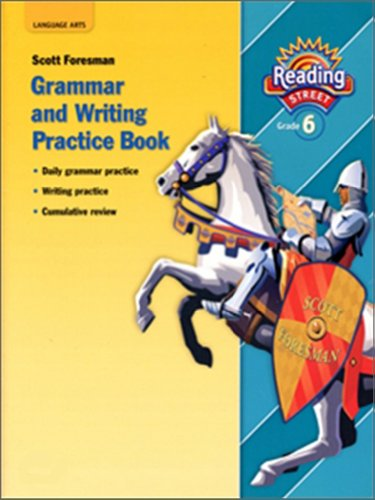 9780328146277: READING 2007 GRAMMAR AND WRITING PRACTICE BOOK GRADE 6 (Reading Street)