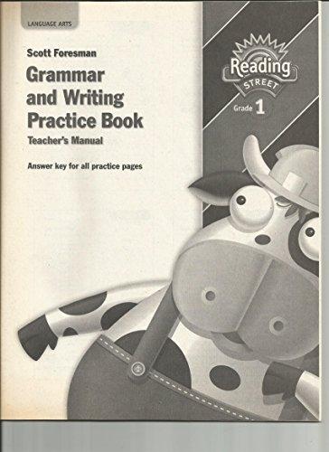 9780328146406: Scott Foresman Reading Street Grade 1 Grammar and Writing Practice Book Teacher's Manual. (Paperback)