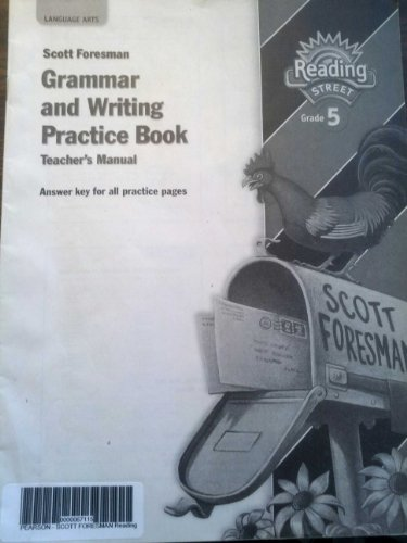 9780328146444: Scott Foresman Grammar and Writing Practice Book Teacher's Manual (Reading Street, Grade 5)