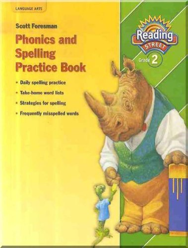 9780328146475: Phonics and Spelling Practice Book, Reading Street, Grade 2
