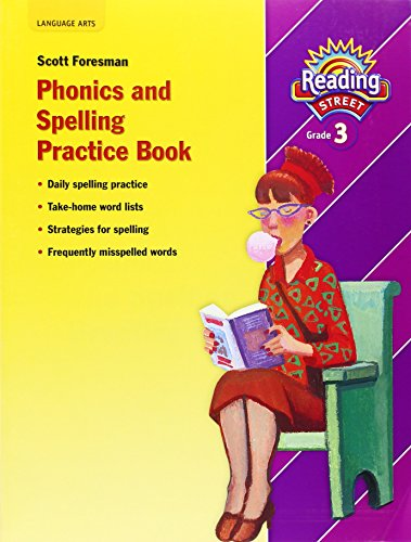 9780328146482: Phonics and Spelling Practice Book, Grade 3 (Reading Street)