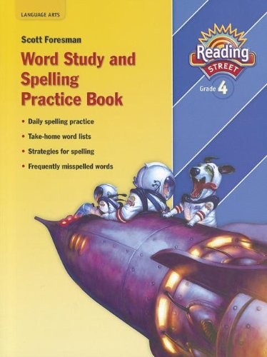 9780328146499: Reading Street: Word Study and Spelling Practice Book, Grade 4 (Reading Street, Grade 4)
