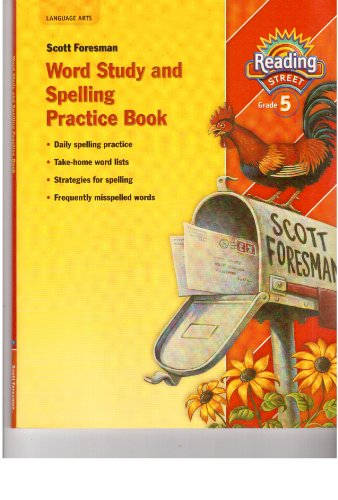9780328146567: Reading Street: Word Study and Spelling Practice Book, Teacher's Manual Grade 5