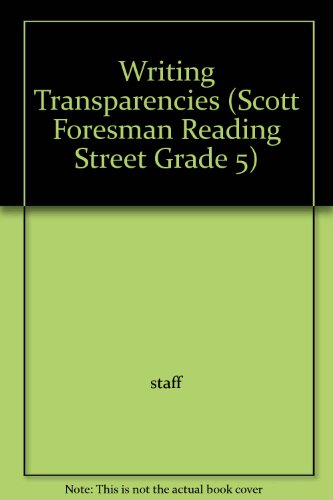 Reading Street, Grade 5: Writing Transparencies (2008 Copyright): Afflerbach