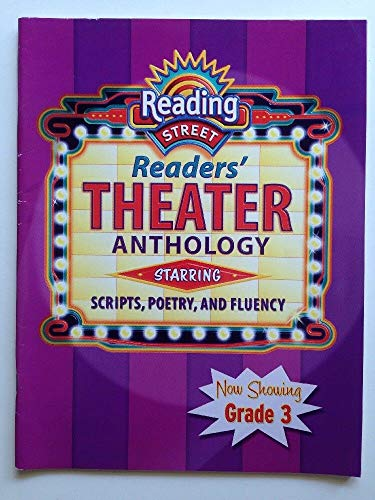 9780328147311: Reading Street Reader's Theater Anthology Starring Scripts, Poetry and Fluency