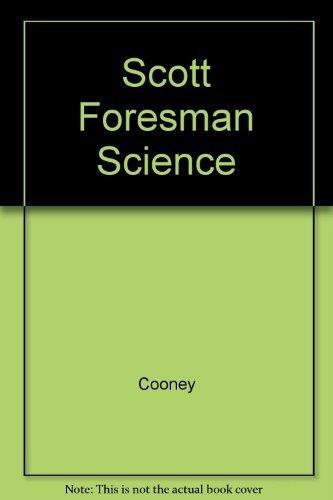 9780328154432: Scott Foresman Science