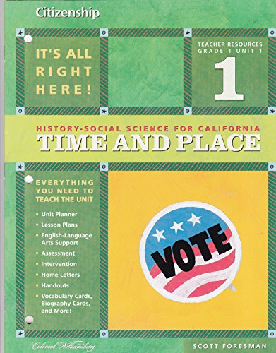 9780328154883: Citizenship (History-Social Science for California: Time and Place, Grade 1 Unit 1)