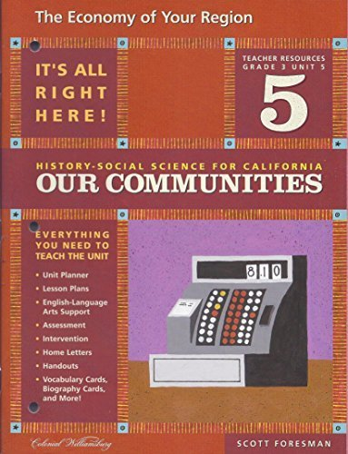 9780328155057: The Economy of Your Region (Our Communities, History-Social Science for California)