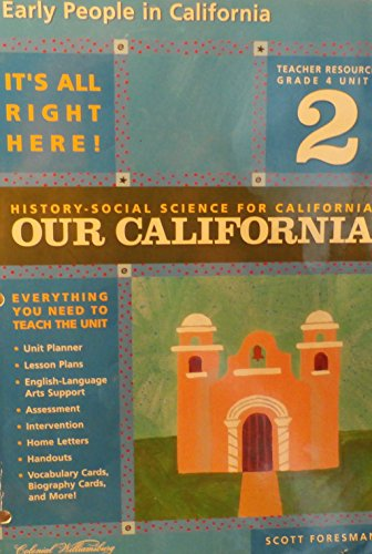 9780328155088: Early People in California; Teacher Resources, Grade 4, Unit 2 (History-Social Science for California, Our California)